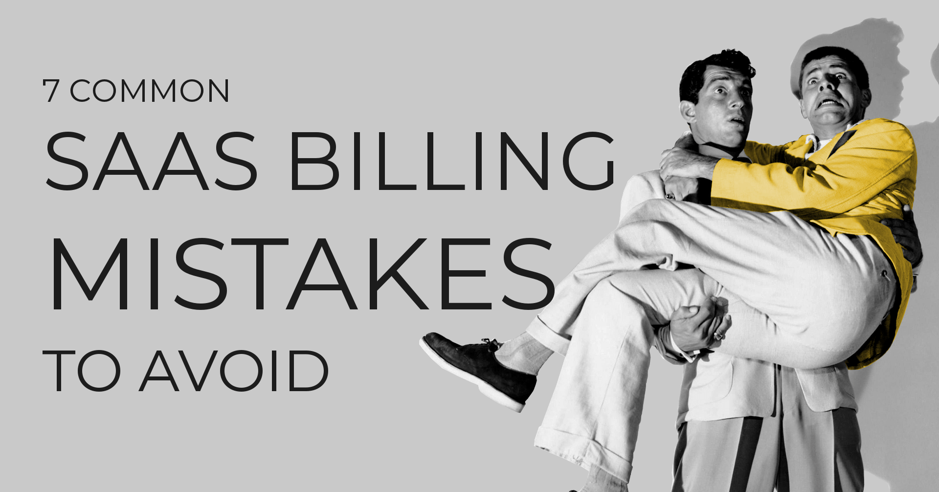 7 common SaaS billing mistakes to avoid