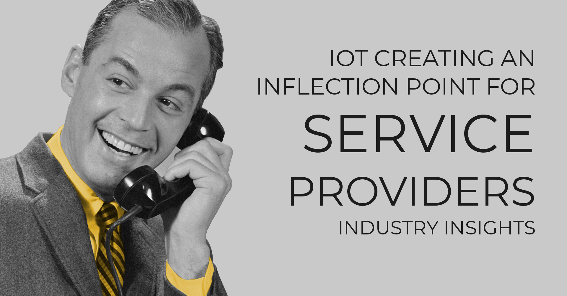 IoT Creating Inflection Point for Service Providers