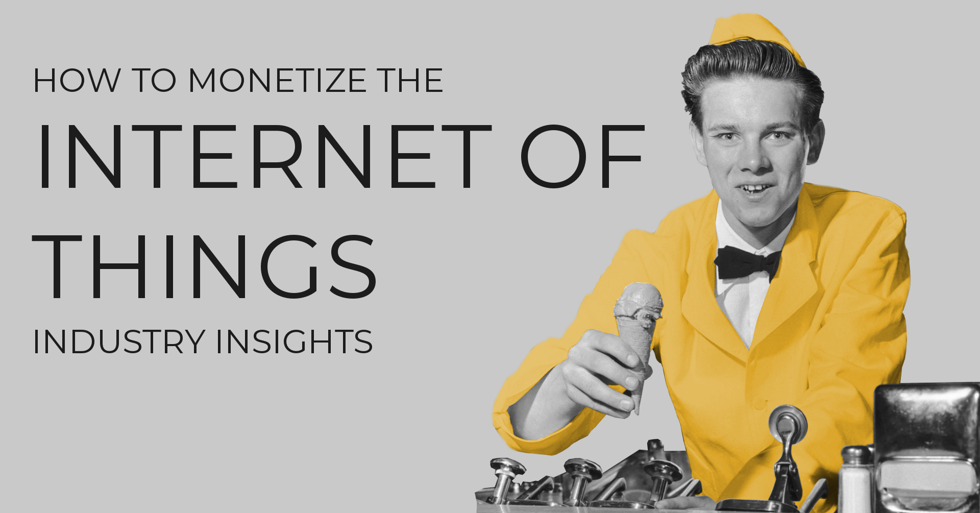 How to Monetize the Internet of Things