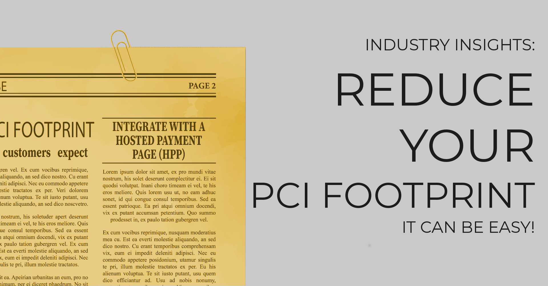 Reduce your PCI footprints