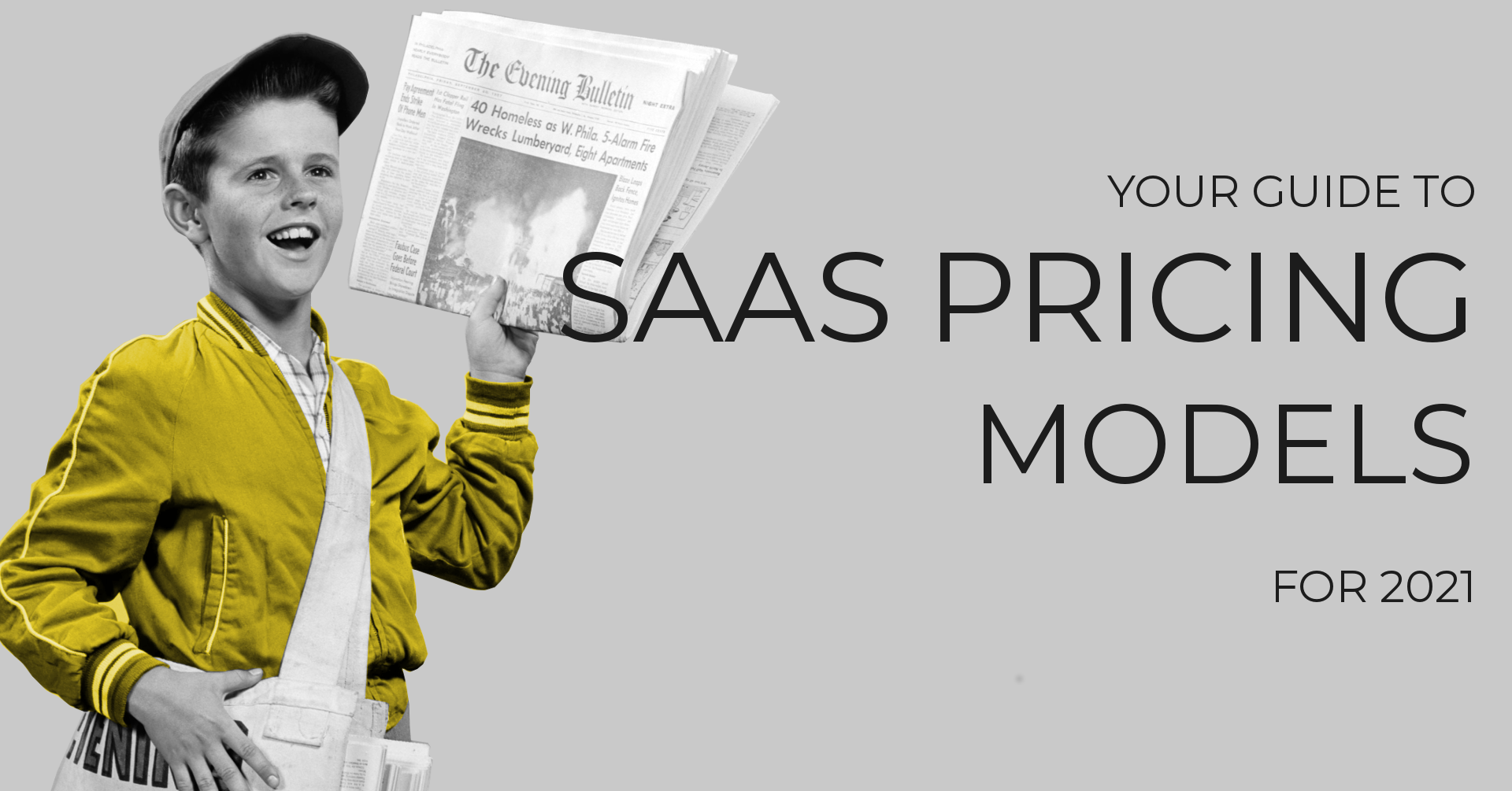 Your Guide to SaaS Pricing Models For 2021