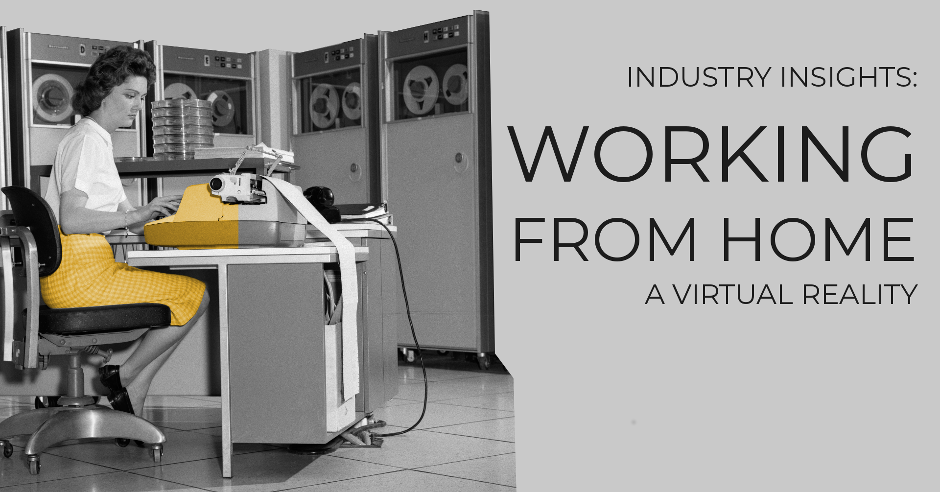 Industry insights: Working from home. A virtual reality