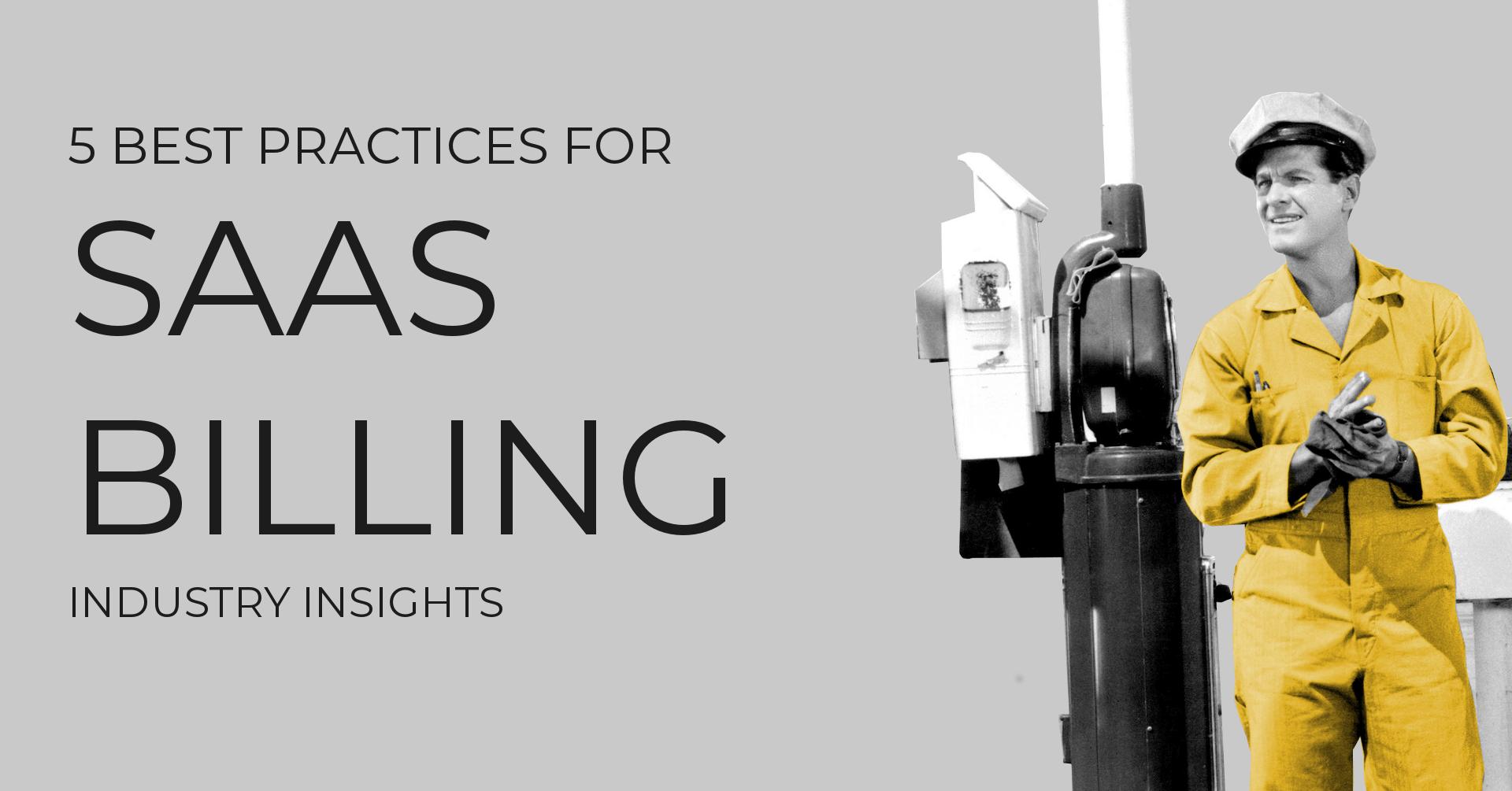 5 Best practices for SaaS billing