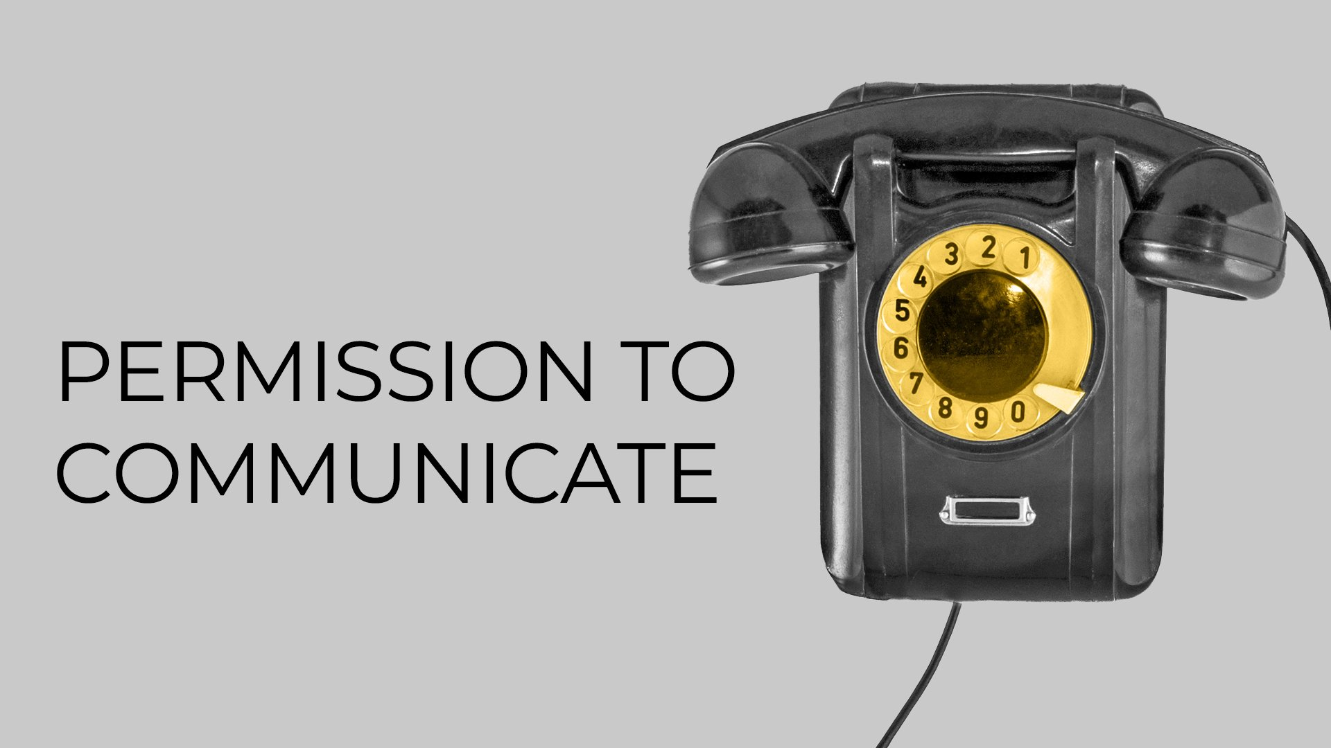 Permission to Communicate
