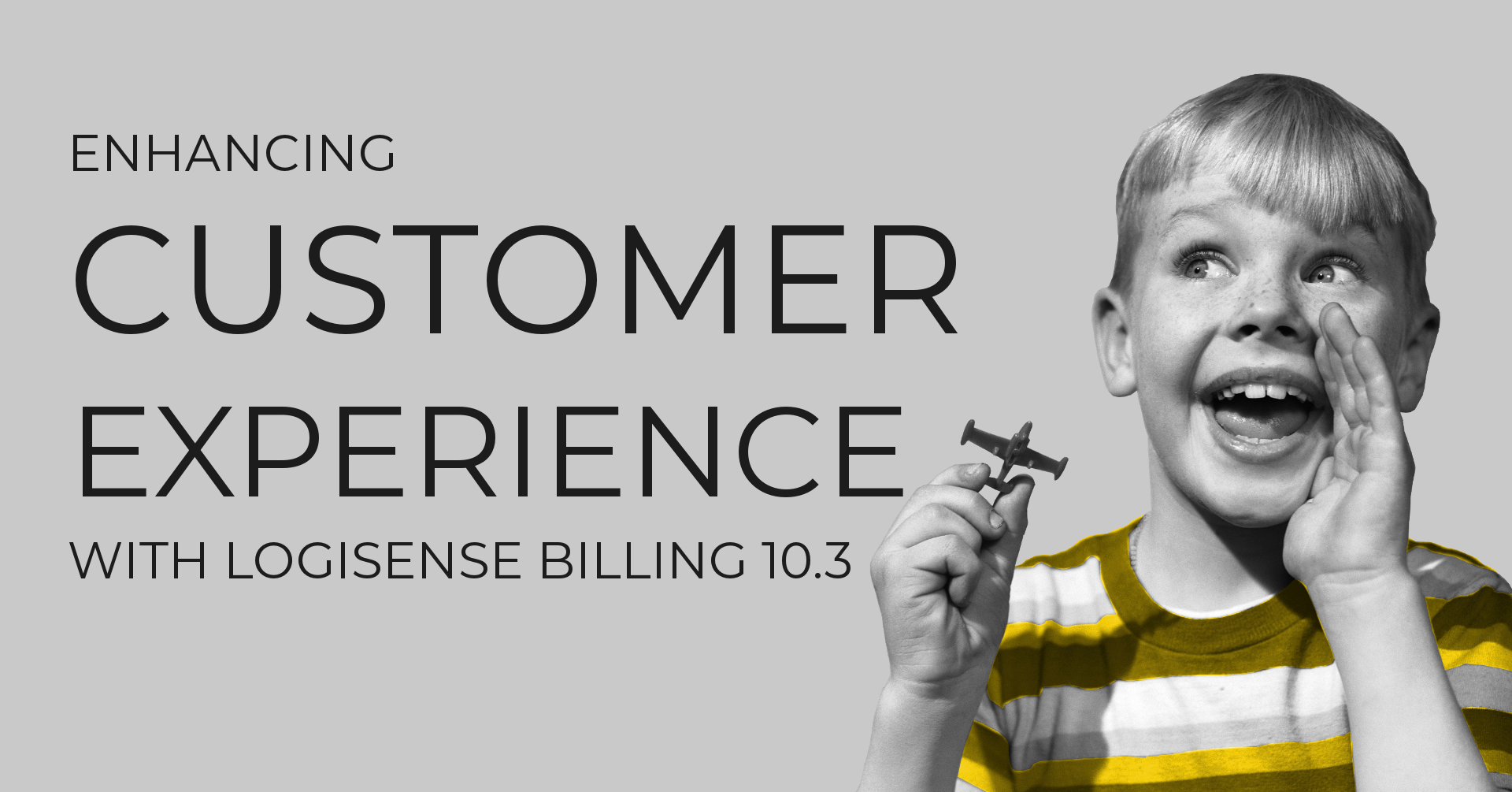 Enhancing Customer Experience with LogiSense Billing 10.3